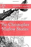 The Christopher Marlow Stories, Joseph Conrad and Golgotha Press, 147523502X