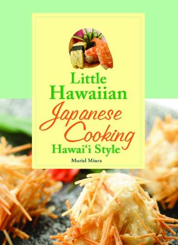 Little Hawaiian Japanese Cooking Hawaii Style by Muriel Miura