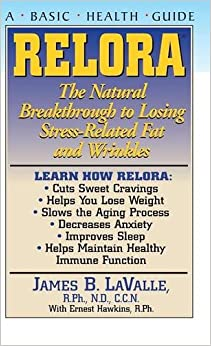 Book Relora: The Natural Breakthrough to Losing Stress-Related Fat and Wrinkles (Basic Health Guides)