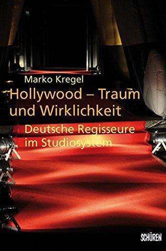 hollywood-traum-und-wirklichkeit-deutsche-regisseure-im-studiosystem