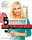The 5-Minute Face: The Quick & Easy Makeup Guide for Every Woman