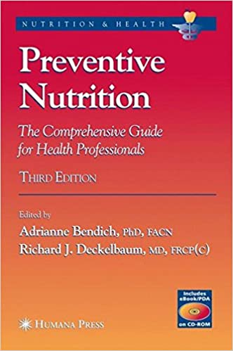 Preventive Nutrition: The Comprehensive Guide for Health Professionals (Nutrition and Health)