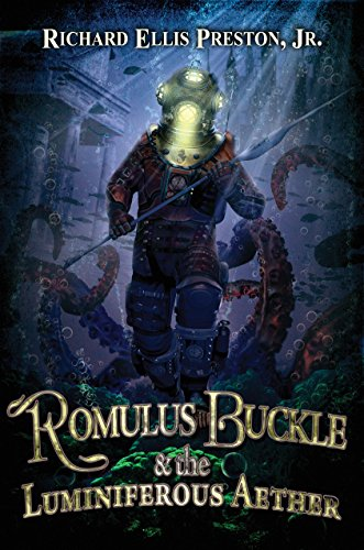 Romulus Buckle and the Luminiferous Aether (The Chronicles of the Pneumatic Zeppelin Book 3) (Buckle Number)