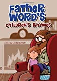 Father Word's Children's Rhymes, Linda Burnett, 1617391212