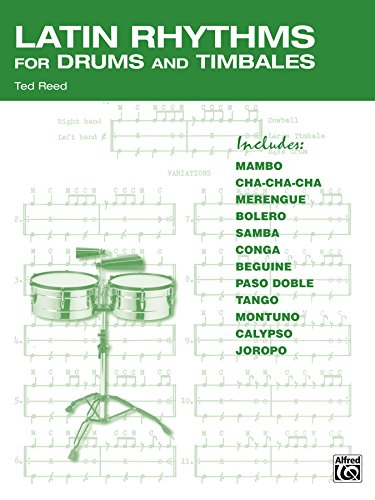 Pdf eBooks Latin Rhythms for Drums and Timbales: The Drummer's Workbook for Latin Grooves on Drumset and Timbales
