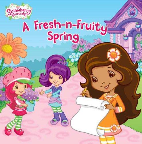 A Fresh-n-Fruity Spring (Strawberry Shortcake) PDF