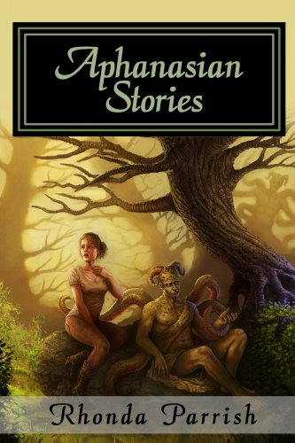 Book: Aphanasian Stories by Rhonda Parrish