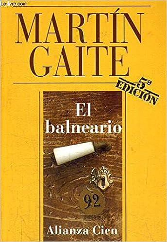 El Balneario Amazon Co Uk Martín Gaite Carmen Books