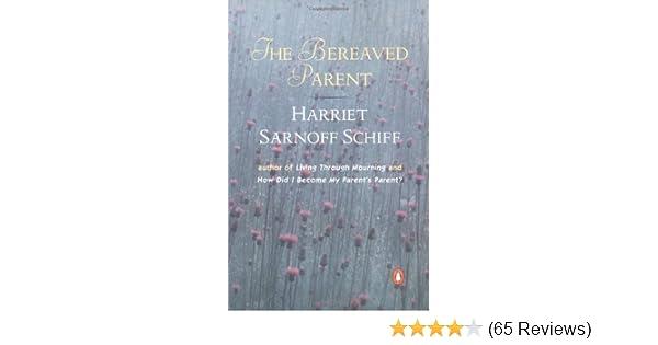 the bereaved parent schiff harriet sarnoff
