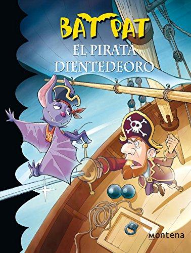 Bat Pat 4. El pirata Dientedeoro