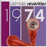 Ultimate Seventies: 1974