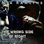 The Wrong Side of Right | Nya Rawlyns