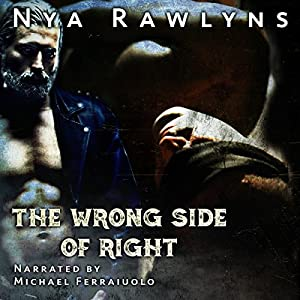The Wrong Side of Right Audiobook