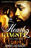The Heart of a Gangsta 2: A City Under Seige (Volume 2)