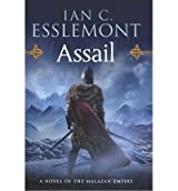 [ ASSAIL: A NOVEL OF THE MALAZAN EMPIRE - STREET SMART ] Assail: A Novel of the Malazan Empire - Street Smart By Esslemont, Ian C ( Author ) Aug-2014 [ Hardcover ]