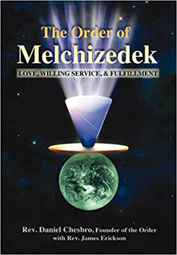 Book The Order of Melchizedek: Love, Willing Service, & Fulfillment