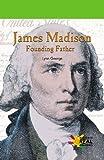 James Madison, Lynn George, 0823963829