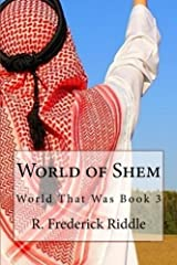 World of Shem: The World That Was (Volume 3) Paperback