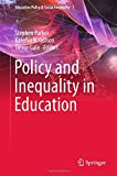 img - for Policy and Inequality in Education (Education Policy & Social Inequality) book / textbook / text book