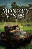 Monkey Vines, Ian F. Harrison, 1477136193