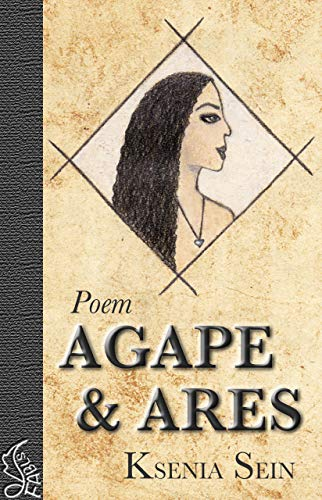 Ares and Agape