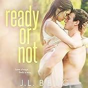 Ready or Not | J.L. Berg