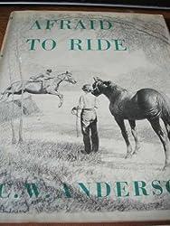 Afraid to ride