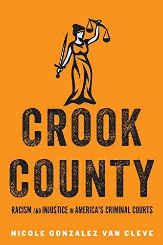 Crook County: Racism and Injustice in America's