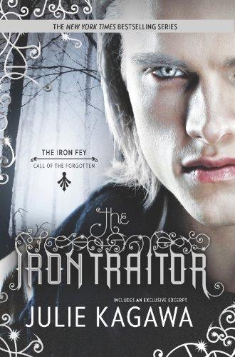 """The Iron Traitor (Iron Fey)"" av Julie Kagawa"