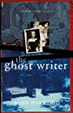 Front cover for the book The Ghost Writer by John Harwood
