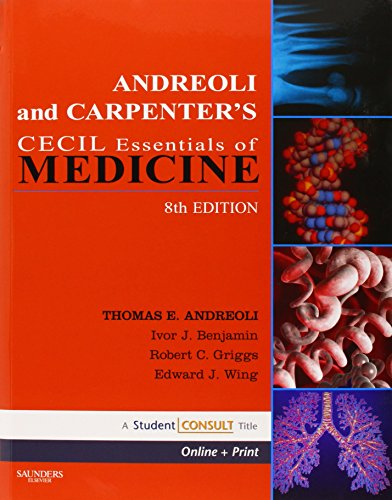 Andreoli and Carpenter's Cecil Essentials of Medicine: With STUDENT CONSULT Online Access (Cecil Medicine)