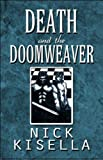 Death and the Doomweaver, Nick Kisella, 1448998697