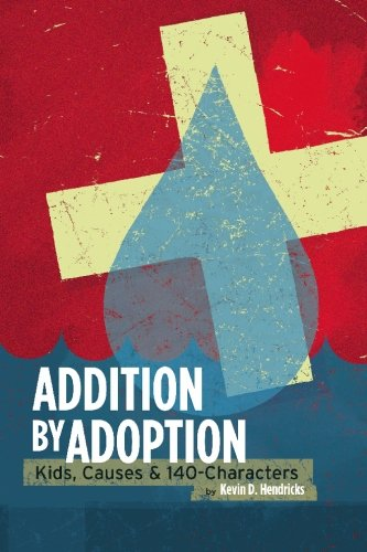 Download Addition by Adoption: Kids, Causes & 140 Characters PDF