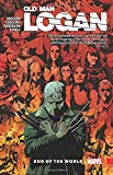 Wolverine: Old Man Logan Vol. 10: End of the World