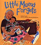 Little Mama Forgets, Robin Cruise, 0374346135
