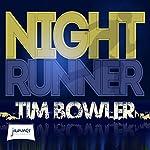 Night Runner | Tim Bowler