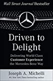 Driven to Delight: Delivering World-Class Customer