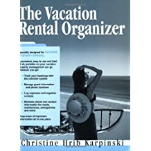 The Vacation Rental Organizer by Christine Hrib-Karpinski (2004-04-21)