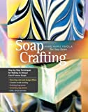 By Anne-Marie Faiola - Soap Crafting (Spiral Bound) (11.10.2013)