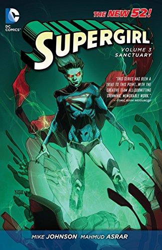 Supergirl Vol. 3: Sanctuary (The New - County Ohio Liberty
