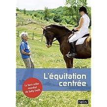 Équitation centrée (L')
