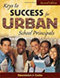 img - for Keys to Success for Urban School Principals book / textbook / text book