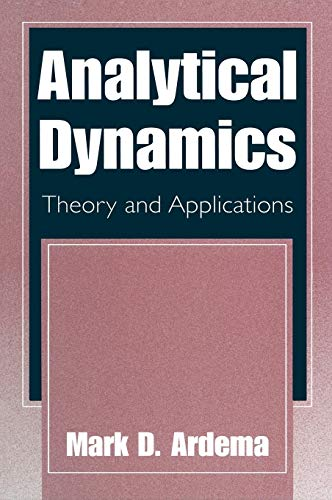 Analytical Dynamics: Theory and Applications