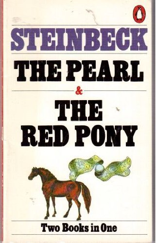 The Pearl and The Red Pony (Two Books in One)