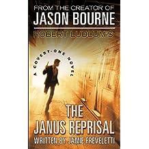 Robert Ludlum's (TM) The Janus Reprisal (Covert-One series)