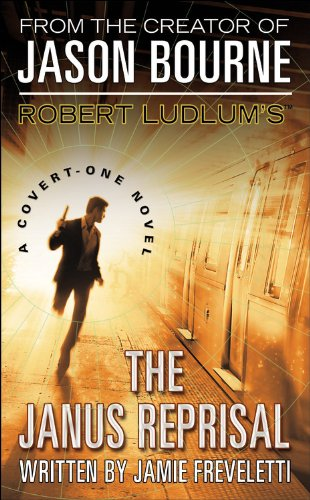 Robert Ludlum's (TM) The Janus Reprisal (Covert-One series) pdf