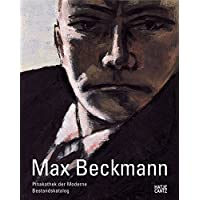 Max Beckmann in der Pinakothek der Moderne: Bestandskatalog zur Kunst des 20. Jahrhunderts, Band 4