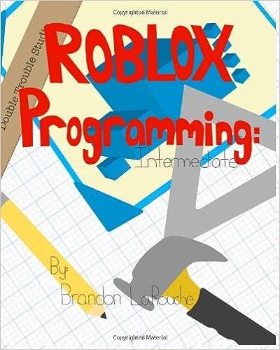 Book Intermediate ROBLOX Programming: (Full Color Edition)