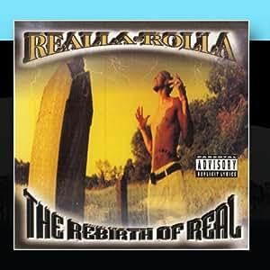 Realla-Rolla - The Rebirth Of Real