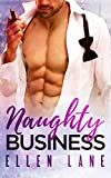 Naughty Business: An Alpha Billionaire Romance